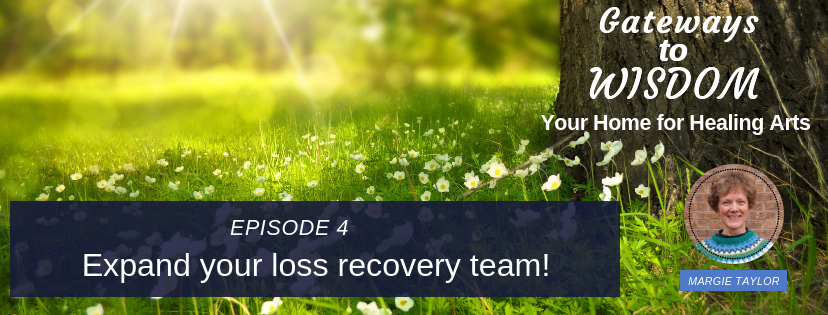 EP 4: Expand your loss recovery team!