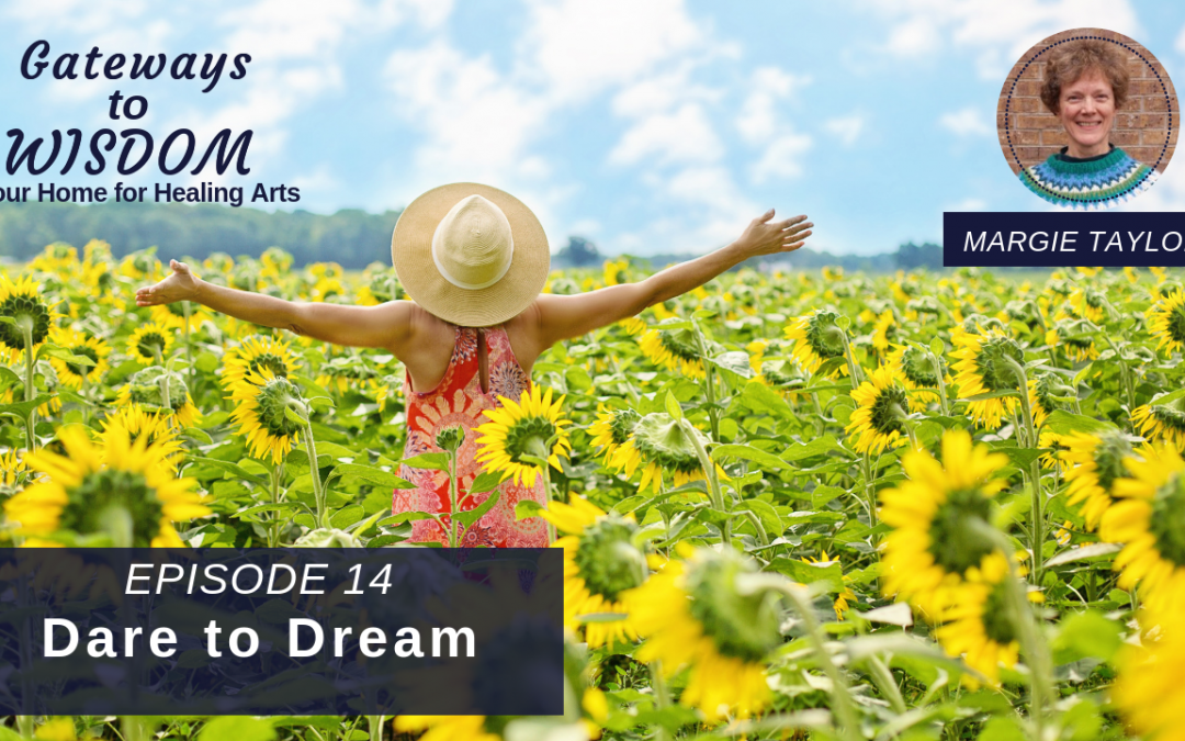 G2W Ep. 14: Dare to Dream