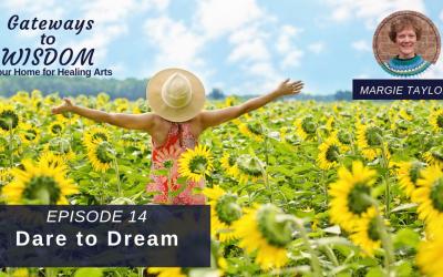 G2W Ep. 14: Dare to Dream